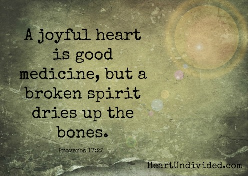 joyful heart is good medicine